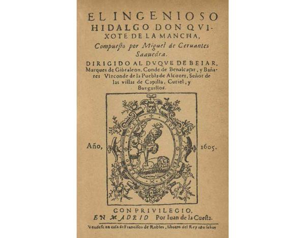 El ingenioso hidalgo don Quijote de la Mancha (1605).
